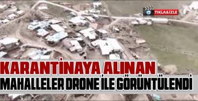Erzurum'da karantinaya alınan mahalleler havadan görüntülendi