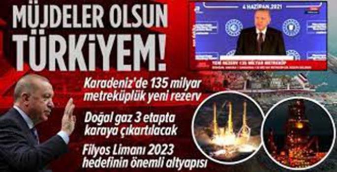 Cumhurbaşkanı Erdoğan'dan 135 milyar metreküplük gaz müjdesi