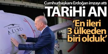 Cumhurbaşkanı Erdoğan Akıncı TİHA'ya ilk imzayı attı