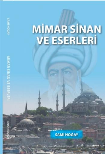 MİMAR KOCA SİNAN'I ANARKEN