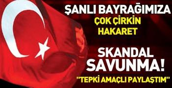 Türk bayrağına çok çirkin hakaret!.